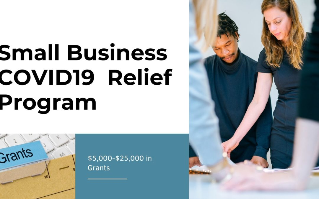 *Deadline Extended* Small Business COVID-19 Relief Grant Program